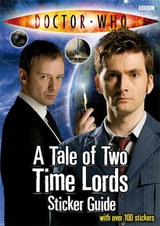 Tale Of Two Time Lords Sticker Guide - Bbc; Raynor, Jacqueline - ISBN: 9781405904063