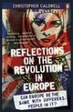 Reflections On The Revolution In Europe - Caldwell, Christopher - ISBN: 9780141027777