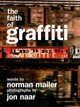 The Faith Of Graffiti - Mailer, Norman/ Naar, Jon (PHT) - ISBN: 9780061965401