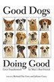 Good Dogs Doing Good - The Healing Project - ISBN: 9781934184097