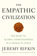 The Empathic Civilization - Rifkin, Jeremy - ISBN: 9781585427659