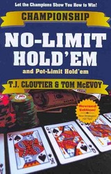 Championship No-limit Hold' Em And Pot-Limit Hold' Em - Cloutier, T. J./ McEvoy, Tom - ISBN: 9781580422581