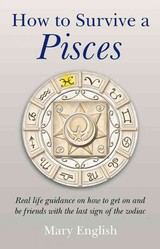How To Survive A Pisces - English, Mary - ISBN: 9781846942525