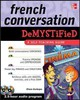 French Conversation Demystified With Two Audio Cds - Kurbegov, Eliane - ISBN: 9780071635448