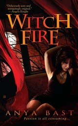 Witch Fire - Bast, Anya - ISBN: 9780425216149