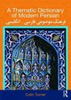 Thematic Dictionary Of Modern Persian - Turner, Colin - ISBN: 9780415567800