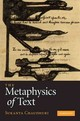 Metaphysics Of Text - Chaudhuri, Sukanta (professor, Jadavpur University, Kolkata) - ISBN: 9780521197960