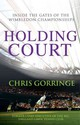 Holding Court - Gorringe, Christopher - ISBN: 9780099525998