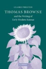 Thomas Browne And The Writing Of Early Modern Science - Preston, Claire (sidney Sussex College, Cambridge) - ISBN: 9780521107792