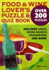 Food And Wine Lovers Puzzle And Quiz Book - The Puzzle Society - ISBN: 9780740785092