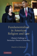 Fundamentalism In American Religion And Law - Richards, David A. J. - ISBN: 9780521191227