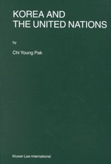 Korea And The United Nations - Pak, Chi-Young - ISBN: 9789041113825