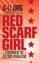 Red Scarf Girl (rpkg) - Jiang, Ji-Li - ISBN: 9780061667718