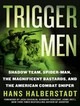 Trigger Men - Halberstadt, Hans/ Heller, Johnny (NRT) - ISBN: 9781400137152