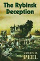 Rybinsk Deception - Peel, Colin D. - ISBN: 9780709088127