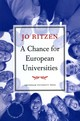 Chance For European Universities - Ritzen, Jo (minister Of Education And Science, Netherlands) - ISBN: 9789089642295