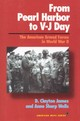 From Pearl Harbor To V-j Day - James, D. Clayton; Wells, Anne S. - ISBN: 9781566630726
