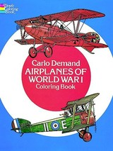 Airplanes Of World War I Coloring Book - Demand, Carlo - ISBN: 9780486238074