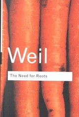 Need For Roots - Weil, Simone - ISBN: 9780415271011