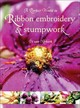 Perfect World In Ribbon Embroidery And Stumpwork - Niekerk, Di Van - ISBN: 9781844482313