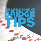 Little Book Of Bridge Tips - Jones, Chris - ISBN: 9781904573678