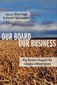 Our Board Our Business - Pugh, Terry; Mclaughlin, Darrell - ISBN: 9781552662373