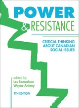 Power & Resistance - Critical Thinking About Canadian Social Issues - Samuelson, Les; Antony, Wayne - ISBN: 9781552662243