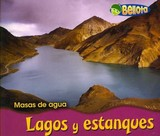 Lagos Y Estanques/ Lakes And Ponds - Mayer, Cassie - ISBN: 9781432903886
