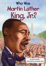Who Was Martin Luther King, Jr.? - Bader, Bonnie - ISBN: 9780448447230