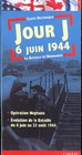 D-day 6th June 1944 - The Battle Of Normandy - (NA) - ISBN: 9782912925268
