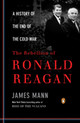 The Rebellion Of Ronald Reagan - Mann, James - ISBN: 9780143116790