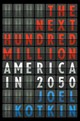The Next Hundred Million - Kotkin, Joel - ISBN: 9781594202445
