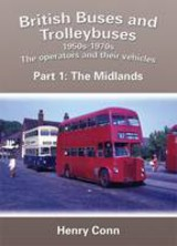 British Buses And Trolleybuses 1950s-1970s - Conn, Henry - ISBN: 9781857943412