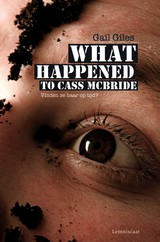 what happend to cass mcbride What happened to cass mcbride, has a creepy suspense that'll keep you on the edge of your seat the story switches points of view from cass, kyle, and ben gray the.