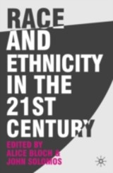 Race And Ethnicity In The 21st Century - Solomos, John; Bloch, Alice - ISBN: 9780230007796