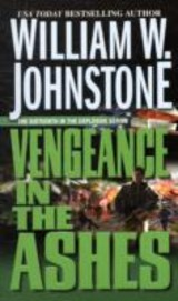 Vengeance In The Ashes - Johnstone, William W. - ISBN: 9780786020232