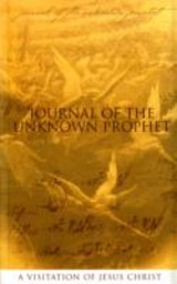 Journal Of The Unknown Prophet - Alec, Wendy - ISBN: 9780955237713