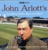 John Arlott's Cricketing Wides, Byes And Slips! - Arlott, John - ISBN: 9781408409497