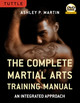 Complete Martial Arts Training Manual - Martin, Ashley - ISBN: 9780804840866