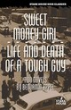 Sweet Money Girl/life And Death Of A Tough Guy - Appel, Benjamin - ISBN: 9781933586267
