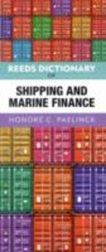 Reeds Dictionary Of Shipping And Marine Finance - Paelinck, Honore - ISBN: 9781408124420