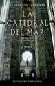 La Catedral Del Mar/ The Cathedral Of The Sea - Falcones, Ildefonso - ISBN: 9780307474735