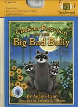 Chester Raccoon And The Big Bad Bully - Penn, Audrey - ISBN: 9781933718309