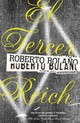 El Tercer Reich / The Third Reich - Bolano, Roberto - ISBN: 9780307476142
