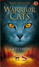 Geheimen - Erin Hunter - ISBN: 9789078345275