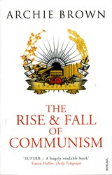 Rise And Fall Of Communism - Brown, Archie - ISBN: 9781845950675