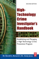 High-Technology Crime Investigator's Handbook - Kovacich, Gerald L.; Boni, William C. - ISBN: 9780080468204