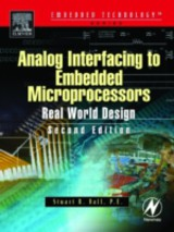 Analog Interfacing to Embedded Microprocessor Systems - Ball, Stuart - ISBN: 9780080469973