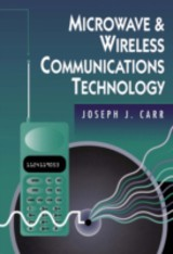 Microwave & Wireless Communications Technology - Carr, Joseph - ISBN: 9780080511665