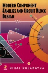 Modern Component Families and Circuit Block Design - Kularatna, Nihal - ISBN: 9780080511962